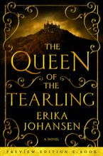 The Queen of the Tearling: Preview Edition e-Book eBook  by Erika Johansen