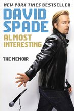Almost Interesting Paperback  by David Spade