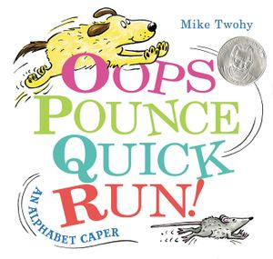 Oops, Pounce, Quick, Run! book image