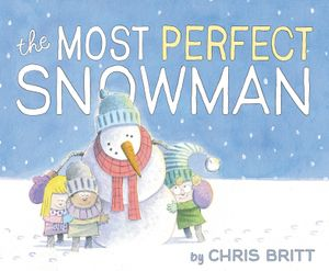 The Most Perfect Snowman book image