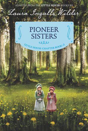 Pioneer Sisters book image