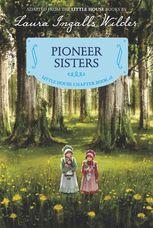 Pioneer Sisters