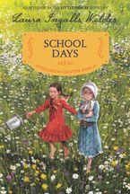 School Days Paperback  by Laura Ingalls Wilder