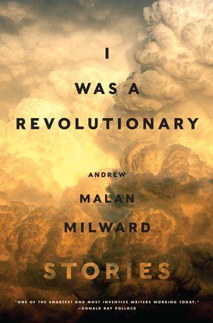 I Was a Revolutionary book image