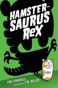 hamstersaurus-rex