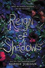 Reign of Shadows Hardcover  by Sophie Jordan