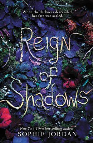 Reign of Shadows Paperback  by Sophie Jordan