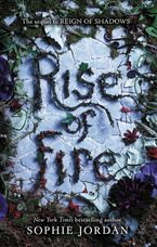 Rise of Fire Hardcover  by Sophie Jordan