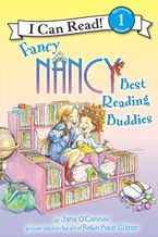 Fancy Nancy: Best Reading Buddies Hardcover  by Jane O'Connor