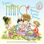 Fancy Nancy and the Missing Easter Bunny Paperback  by Jane O'Connor