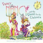 Fancy Nancy and the Quest for the Unicorn Paperback  by Jane O'Connor