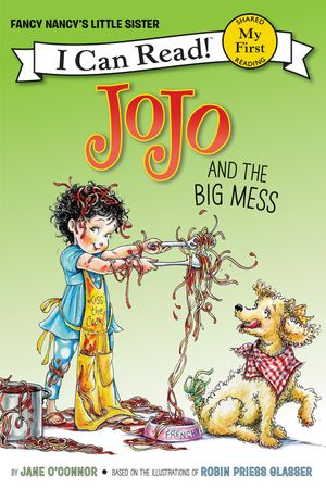 Fancy Nancy: JoJo and the Big Mess book image