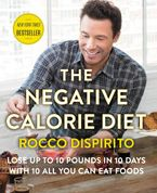 The Negative Calorie Diet Hardcover  by Rocco DiSpirito