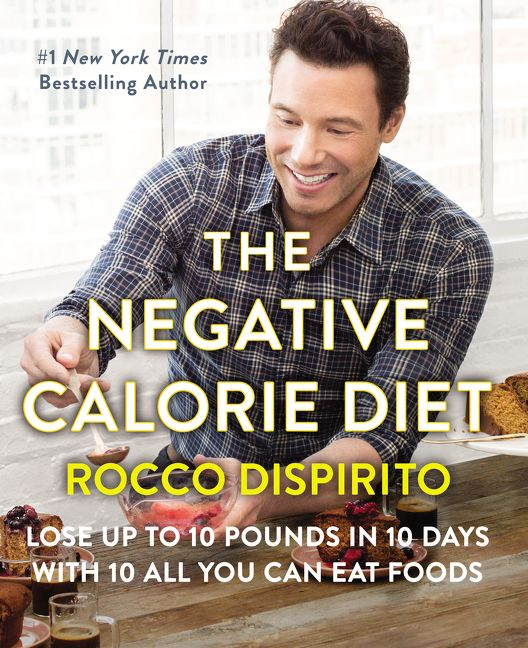 Book cover image: The Negative Calorie Diet: Lose Up to 10 Pounds in 10 Days with 10 All You Can Eat Foods   New York Times Bestseller