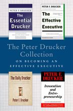 the-peter-drucker-collection-on-becoming-an-effective-executive