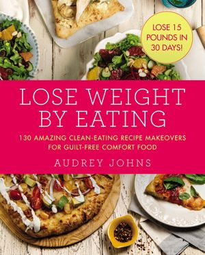 Lose Weight by Eating book image