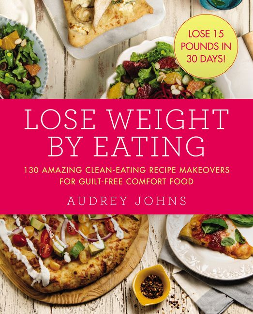 Lose weight by eating audrey johns paperback read a sample enlarge book cover forumfinder Image collections