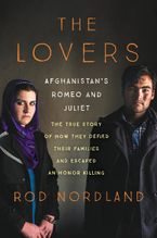The Lovers Hardcover  by Rod Nordland