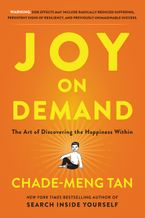 Joy on Demand Hardcover  by Chade-Meng Tan