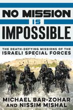 No Mission Is Impossible Hardcover  by Michael Bar-Zohar