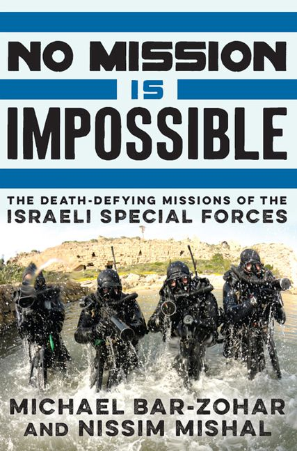 No Mission Is Impossible - Michael Bar-Zohar - E-book