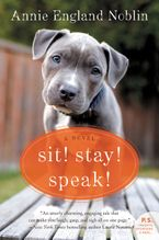 Sit! Stay! Speak! Paperback  by Annie England Noblin