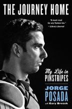 The Journey Home Paperback  by Jorge Posada