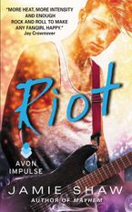 Riot Paperback  by Jamie Shaw