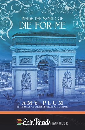 Inside the World of Die for Me book image