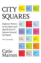 City Squares Hardcover  by Catie Marron