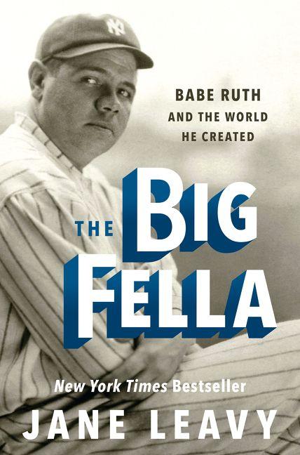 the big fella - jane leavy