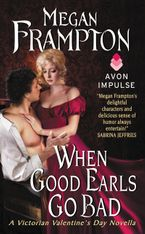 When Good Earls Go Bad Paperback  by Megan Frampton
