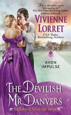 The Devilish Mr. Danvers Paperback  by Vivienne Lorret
