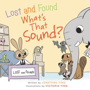 Lost and Found, What's that Sound? Board Book