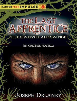 The Last Apprentice: The Seventh Apprentice book image