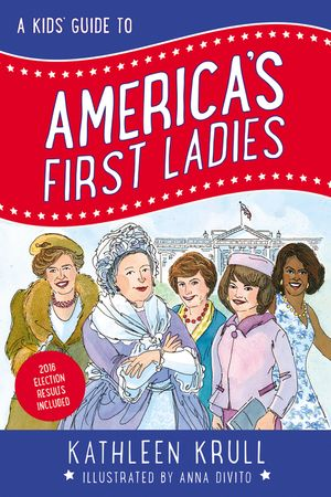 A Kids' Guide to America's First Ladies book image