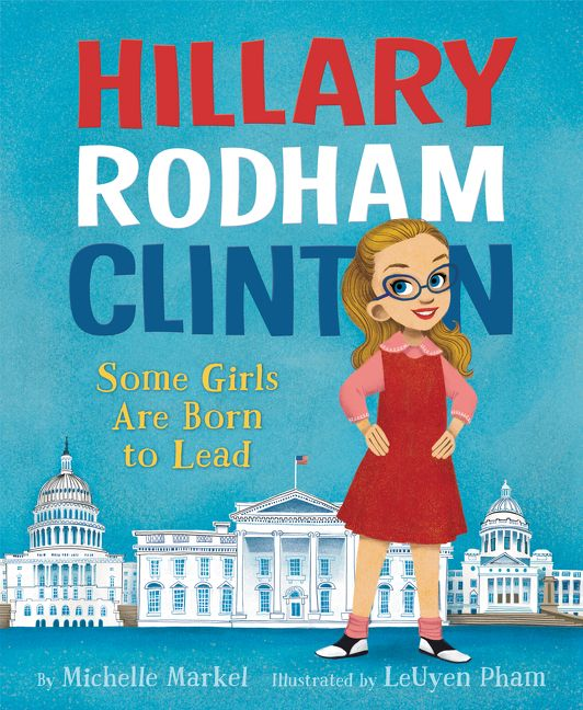 hillary rodham clinton some girls are born to lead michelle