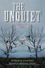 The Unquiet Hardcover  by Mikaela Everett