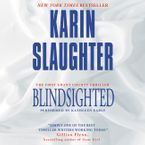 Blindsighted Downloadable audio file UBR by Karin Slaughter