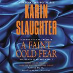 A Faint Cold Fear Downloadable audio file UBR by Karin Slaughter