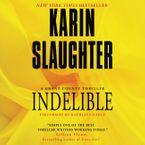 Indelible Downloadable audio file UBR by Karin Slaughter