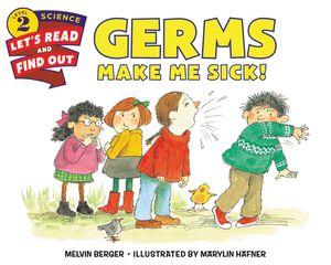 Germs Make Me Sick! book image