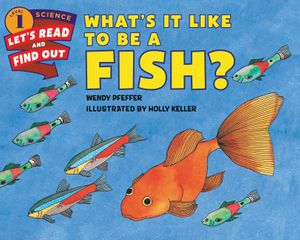 What's It Like to Be a Fish? book image