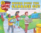 where-does-the-garbage-go
