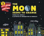 The Moon Seems to Change Paperback  by Franklyn M. Branley