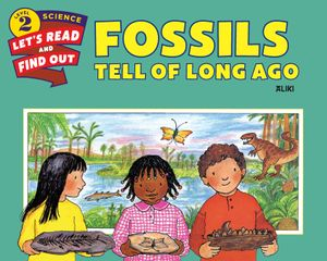Fossils Tell of Long Ago book image