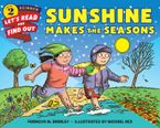 Sunshine Makes the Seasons Paperback  by Franklyn M. Branley