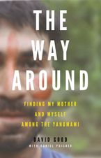 The Way Around Hardcover  by David Good