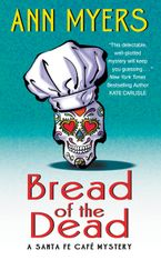 Bread of the Dead Paperback  by Ann Myers