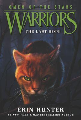 Warriors: Omen of the Stars #6: The Last Hope